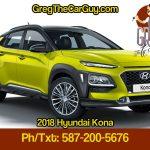 2018 Hyundai Kona Edmonton Alberta Hyundai Dealership Featuring GregTheCarGuy.com Hyundai Specialist